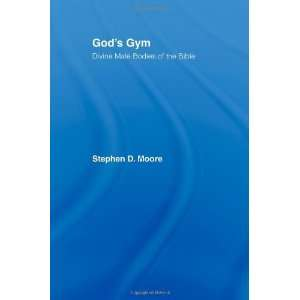 Gym Divine Male Bodies of the Bible [Paperback] Stephen Moore Books