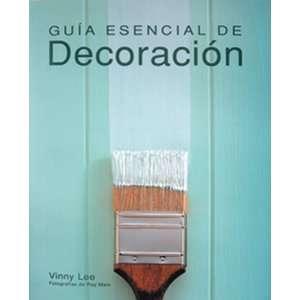 Guia esencial de decoracion (Guias esenciales series