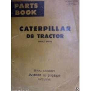 Caterpillar D8 Tractor OEM Parts Manual (2U15001 23537): Caterpillar