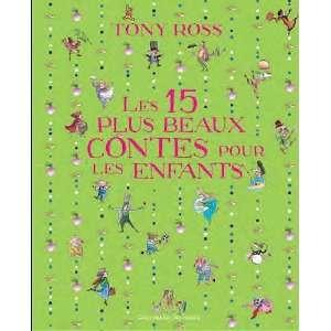 Les 15 plus beaux contes pour les enfants (9782070638949