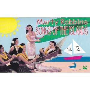 Songs of the Islands Vol. 2: Marty Robbins: Music