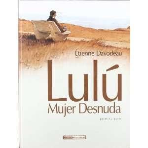 Lulu, mujer desnuda 1: novela grafica (9788478339006