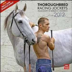 Thoroughbred Racing Jockeys 2012 Wall Calendar 12 X 12