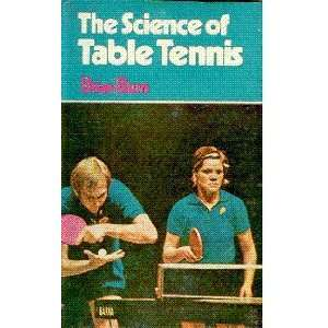 The Science of Table Tennis (9780720711554) Brian Burns