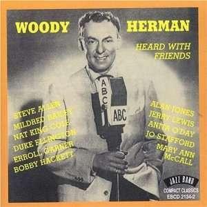 Heard with Friends Woody Herman Music