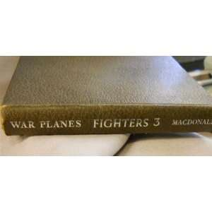 War Planes of the Second World War Fighters Volume three