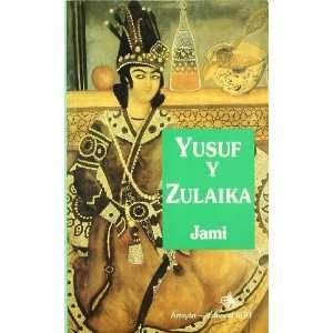 YUSUF Y ZULAIKA (9788487354922) JAMI Books