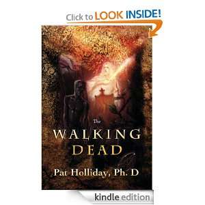 The Walking Dead Dr Pat Holliday  Kindle Store