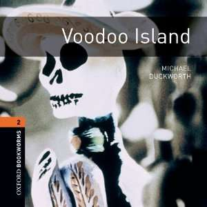 Voodoo Island: 700 Headwords (Oxford Bookworms ELT)
