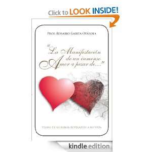 Inmenso Amor a Pesar de . . .TEMAS DE LA BIBLIA REVELADOS A MI VIDA