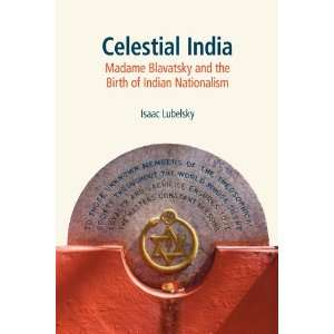the Birth of Indian Nationalism (9781845539238) Isaac Lubelsky Books