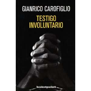 Testigo involuntario (Spanish Edition) (9788492801619