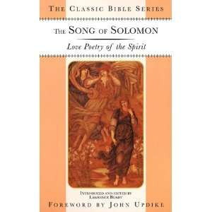 The Song of Solomon: Love Poetry of the Spirit (Classic
