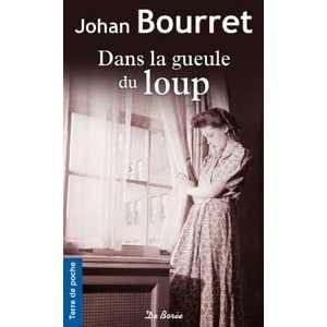 Dans la gueule du loup (French Edition) (9782812904653