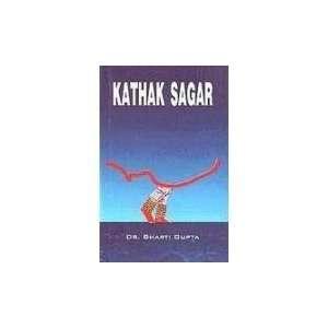 KATHAK SAGAR (9788174873439): Books