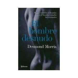 EL HOMBRE DESNUDO [Paperback]