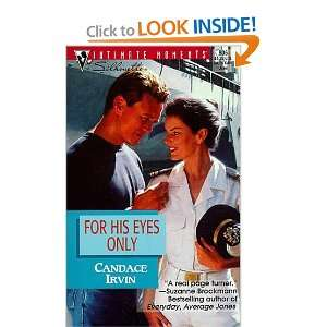 For His Eyes Only (Silhouette Intimate Moments) [Paperback