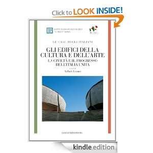 Gli edifici della cultura e dellarte   LE CASE DEGLI ITALIANI: La