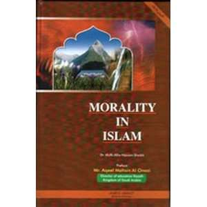 Morality in Islam: Dr Mufti Allie Harron Sheikh: Books