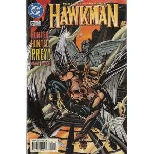 Hawkman Number 31 (Hunter, Hunted, Prey Part 1 of 3) Books
