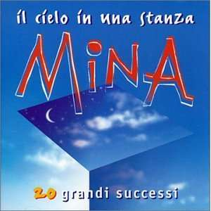 Il Cielo in Una Stanza: Mina: Music