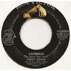 Caterina; Island Of Forgotten Lovers: Perry Como: Music