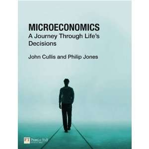 Microeconomics: A Journey Through Lifes Decisions