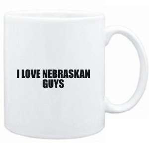 Mug White  I LOVE Nebraskan GUYS  Usa States Sports