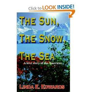 The Sun, The Snow, The Sea: A love story of the Americas
