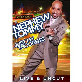 Nephew Tommy Just My Thoughts (Live & Uncut) (Widescreen) Movies