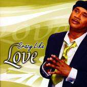Williams, Melvin   Crazy Like Love CD Cover Art