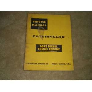 Service Manual for Caterpillar 1693 Diesel Truck Engine