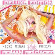 ) (Edited) Pink Friday Roman Reloaded (Deluxe Edition) (Edited) (CD