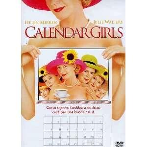 Calendar Girls Julie Walters, Ciaran Hinds, Helen Mirren