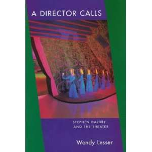 A Director Calls: Stephen Daldry and the Theater