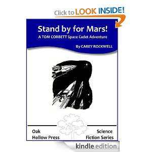 Stand By For Mars A TOM CORBETT Space Cadet Adventure Carey Rockwell