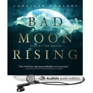 Bad Moon Rising The Pine Deep Trilogy, Book 3 (Audible