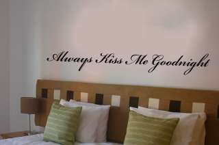 Always Kiss Me Goodnight wall vinyl art Sticker Decal